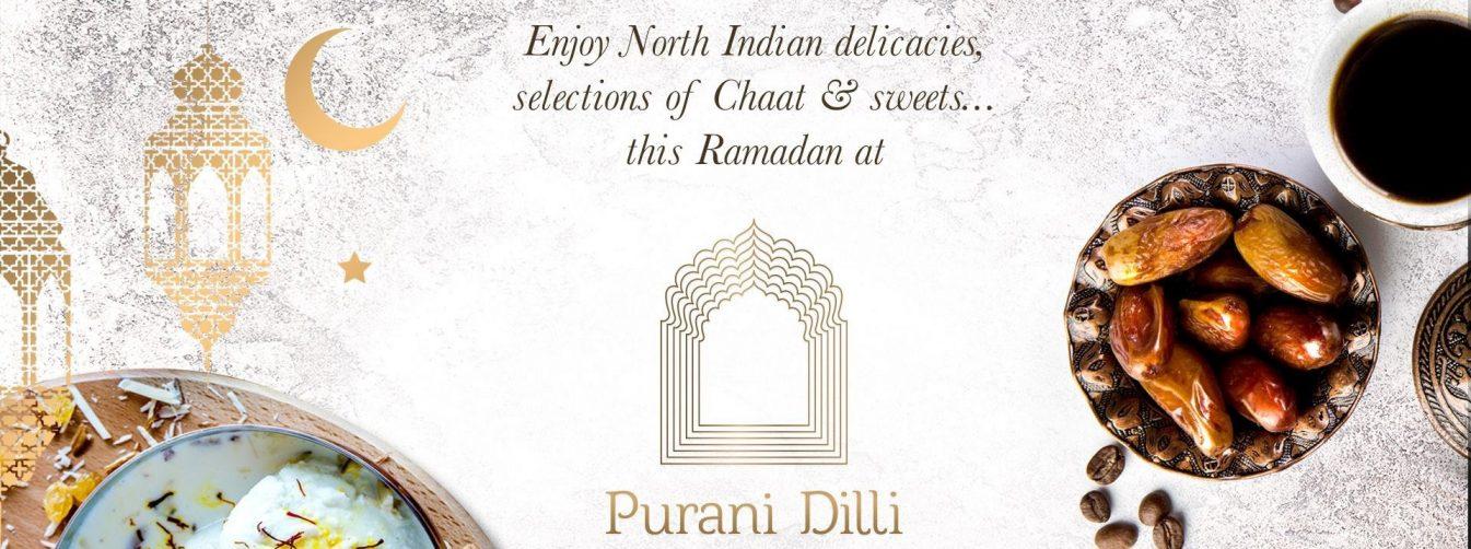 Iftar at Purani Dilli - Coming Soon in UAE, comingsoon.ae