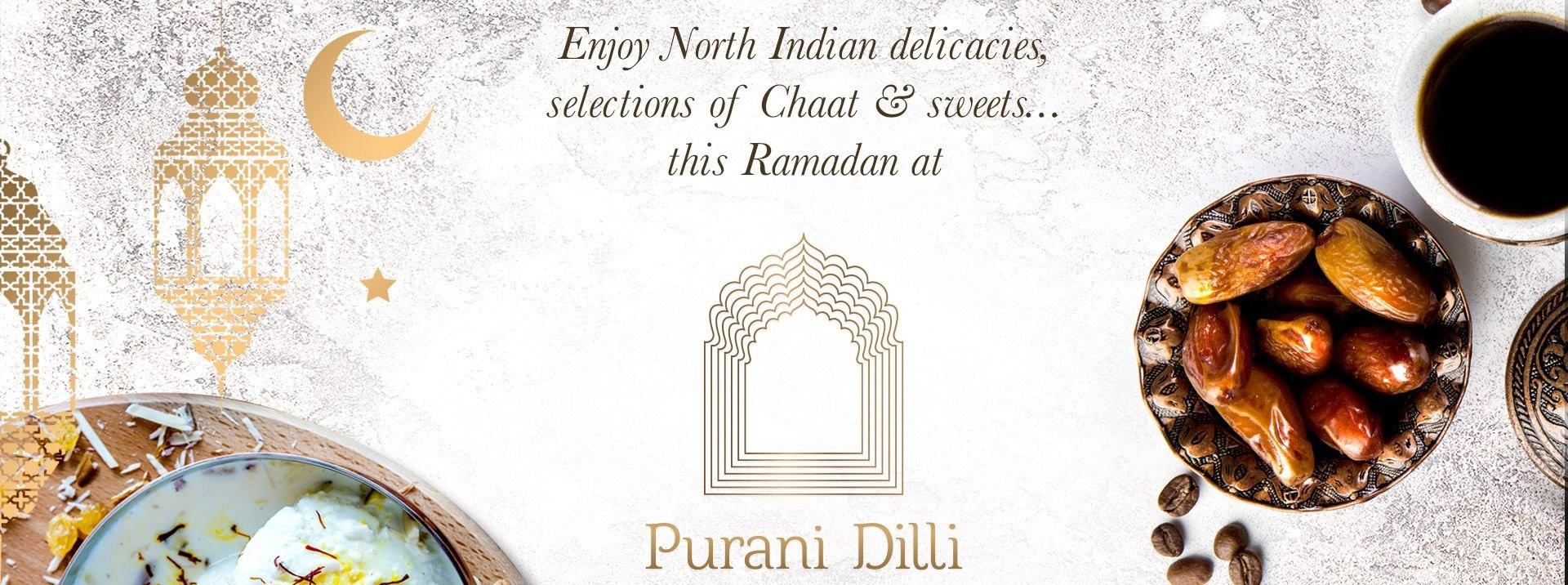 Iftar at Purani Dilli - Coming Soon in UAE