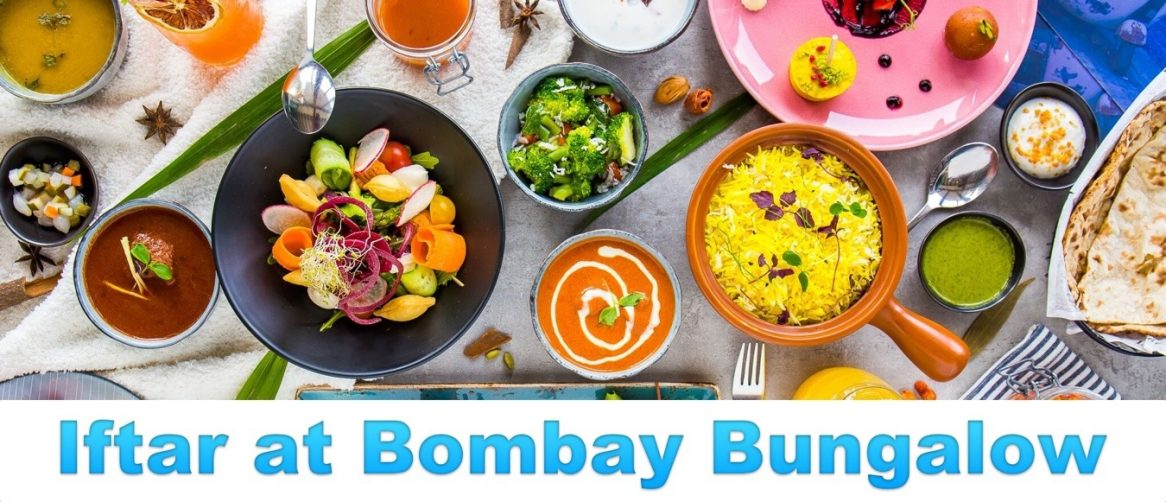 Iftar at Bombay Bungalow - Coming Soon in UAE, comingsoon.ae