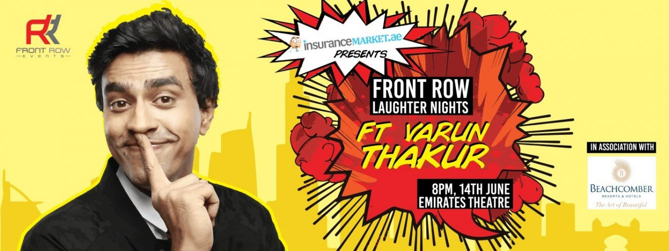 Front Row Laughter Nights: Varun Thakur - Coming Soon in UAE, comingsoon.ae