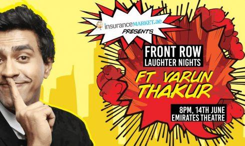 Front Row Laughter Nights: Varun Thakur - Coming Soon in UAE, comingsoon.ae