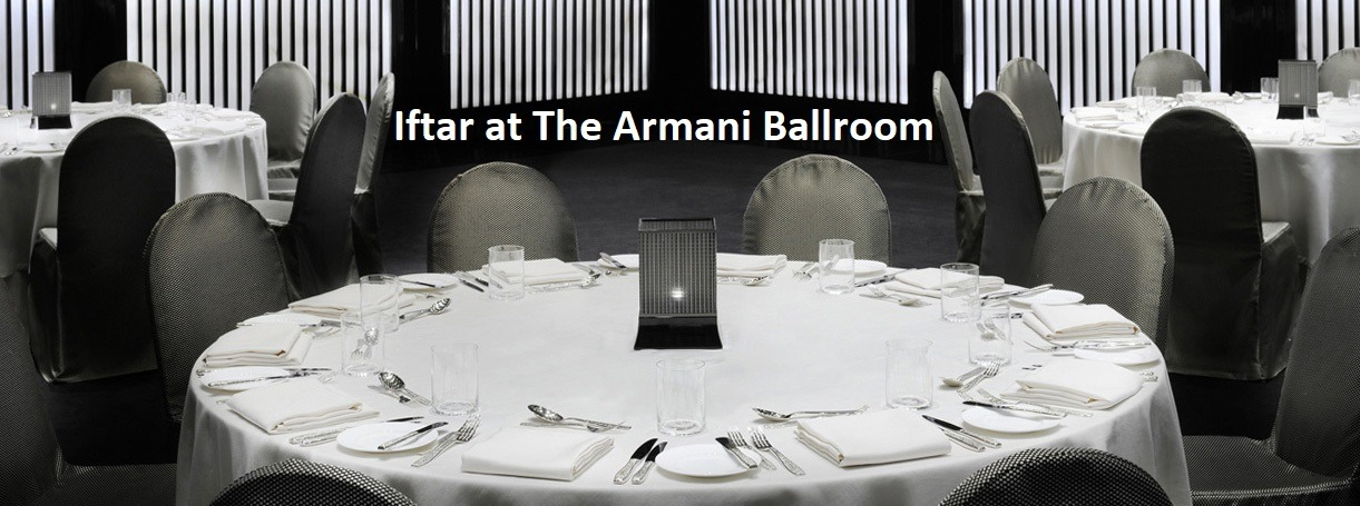 Iftar at The Armani Ballroom - Coming Soon in UAE, comingsoon.ae