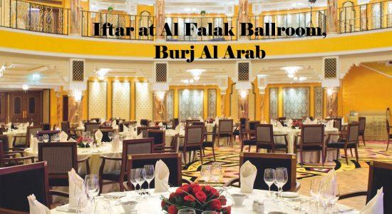 Iftar at Al Falak Ballroom, Burj Al Arab - comingsoon.ae