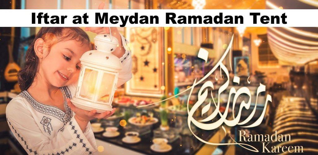 Iftar at Meydan Ramadan Tent - Coming Soon in UAE, comingsoon.ae