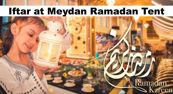 Iftar at Meydan Ramadan Tent - comingsoon.ae