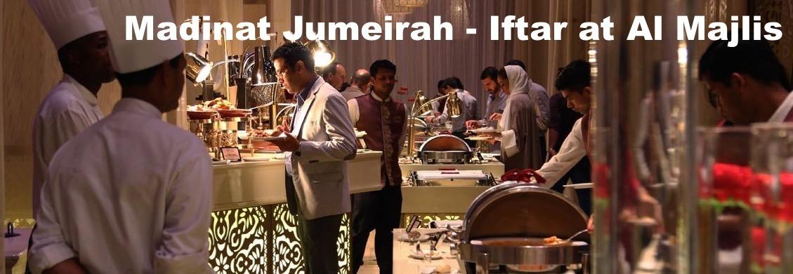Madinat Jumeirah – Iftar at Al Majlis - Coming Soon in UAE, comingsoon.ae