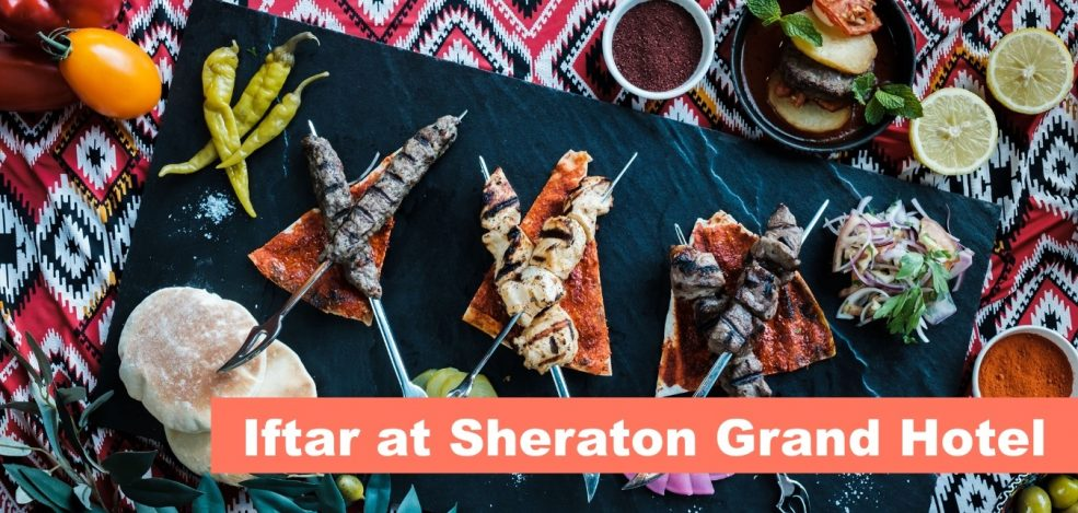 Iftar at Sheraton Grand Hotel - Coming Soon in UAE, comingsoon.ae