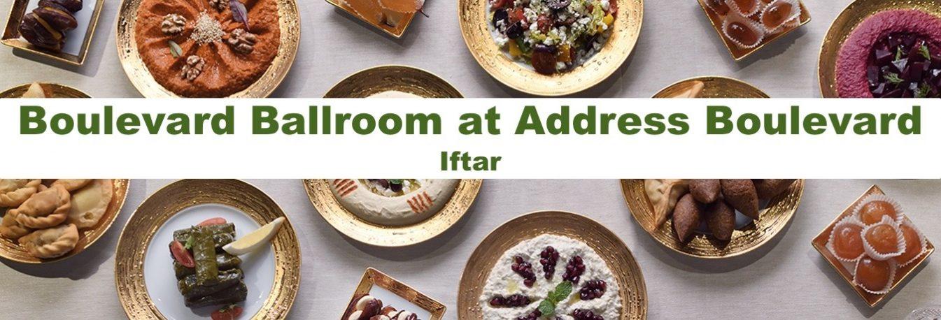 Boulevard Ballroom at Address Boulevard – Iftar - Coming Soon in UAE, comingsoon.ae