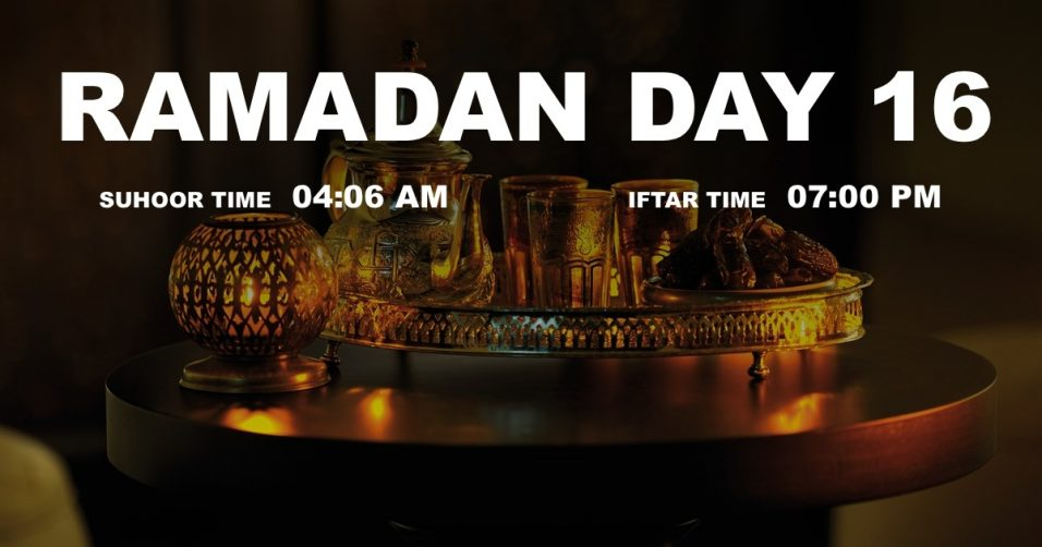 Holy month of Ramadan, Day 16