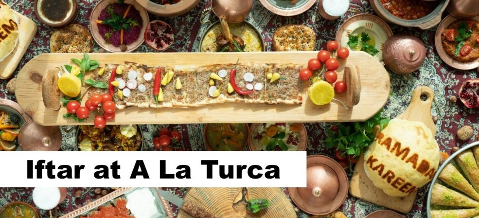 Iftar at A La Turca - Coming Soon in UAE, comingsoon.ae