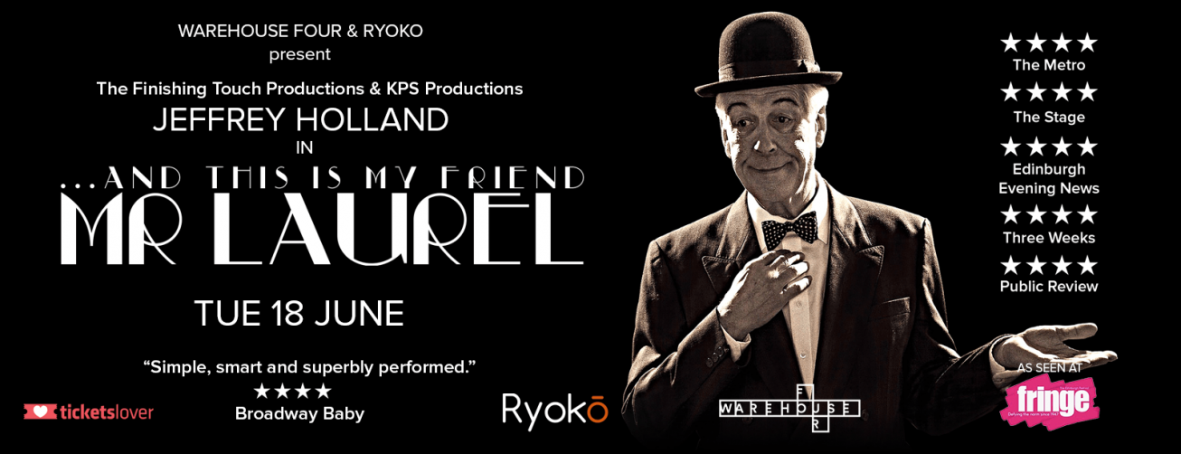 And This Is My Friend Mr Laurel at the Warehouse Four - Coming Soon in UAE, comingsoon.ae