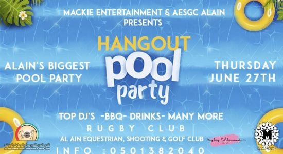 Hangout Pool Party – Al-Ain Biggest Pool Party - comingsoon.ae