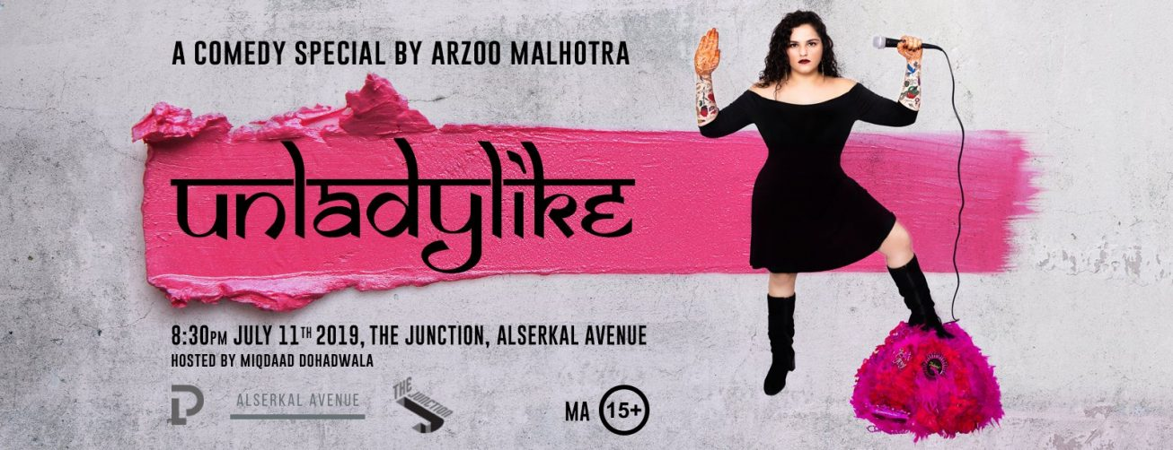 Unladylike – A Comedy Special by Arzoo Malhotra - Coming Soon in UAE, comingsoon.ae