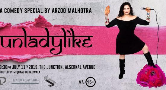 Unladylike – A Comedy Special by Arzoo Malhotra - comingsoon.ae