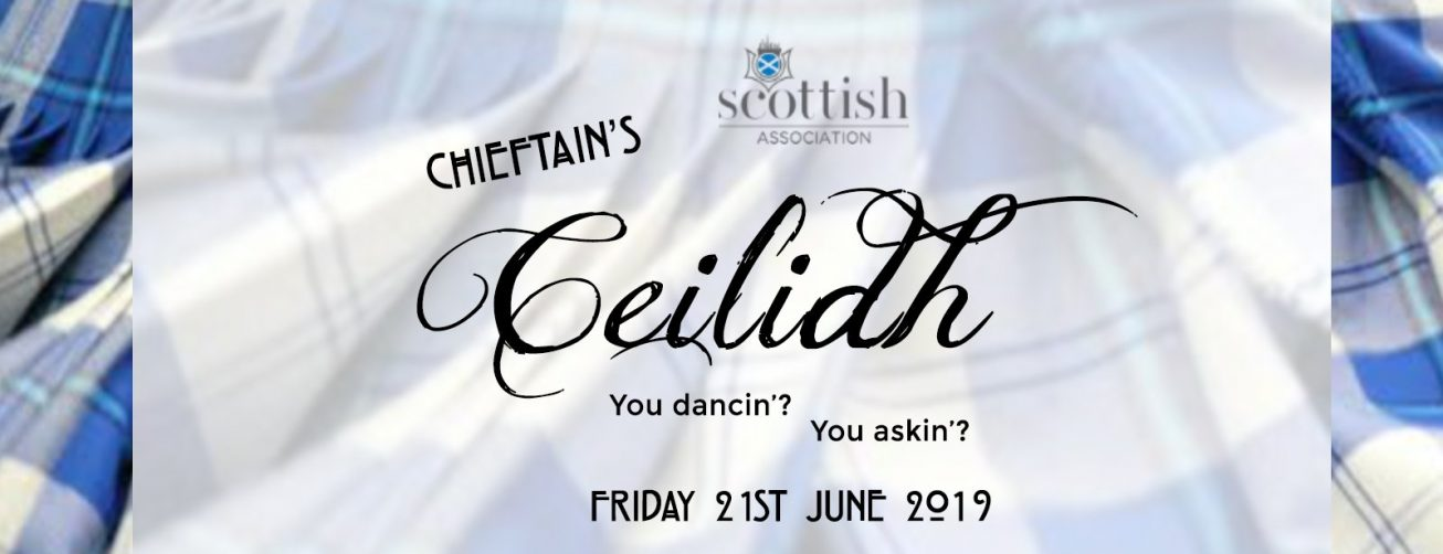 Chieftain's Ceilidh with the Scottish Association - Coming Soon in UAE, comingsoon.ae
