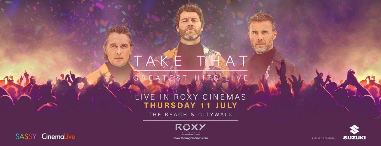 Take That Greatest Hits Live at the Roxy Cinemas - Coming Soon in UAE, comingsoon.ae