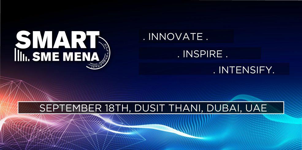 SMART SME MENA 2019 - Coming Soon in UAE, comingsoon.ae
