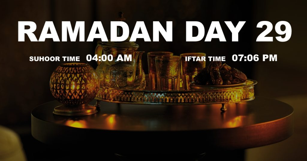 Holy month of Ramadan, Day 29
