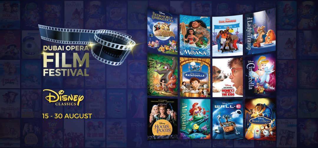 Disney Classics Film Festival at Dubai Opera - Coming Soon in UAE, comingsoon.ae