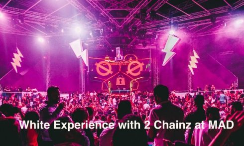 White Experience with 2 Chainz at MAD - Coming Soon in UAE, comingsoon.ae
