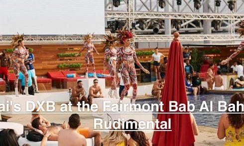 Drai's DXB at the Fairmont Bab Al Bahr with Rudimental - Coming Soon in UAE, comingsoon.ae