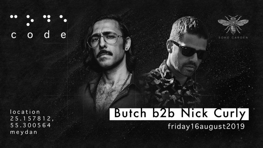 Code DXB – Butch b2b Nick Curly - Coming Soon in UAE, comingsoon.ae