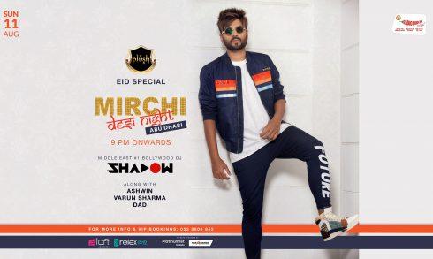 Mirchi Desi Night with DJ Shadow - Coming Soon in UAE, comingsoon.ae