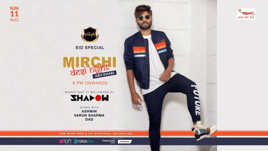 Mirchi Desi Night with DJ Shadow - Coming Soon in UAE, comingsoon.ae