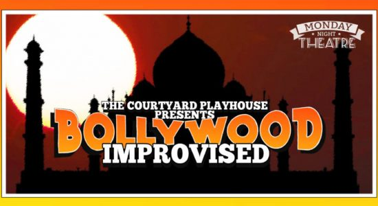 The Courtyard Playhouse – Bollywood Improvised - comingsoon.ae