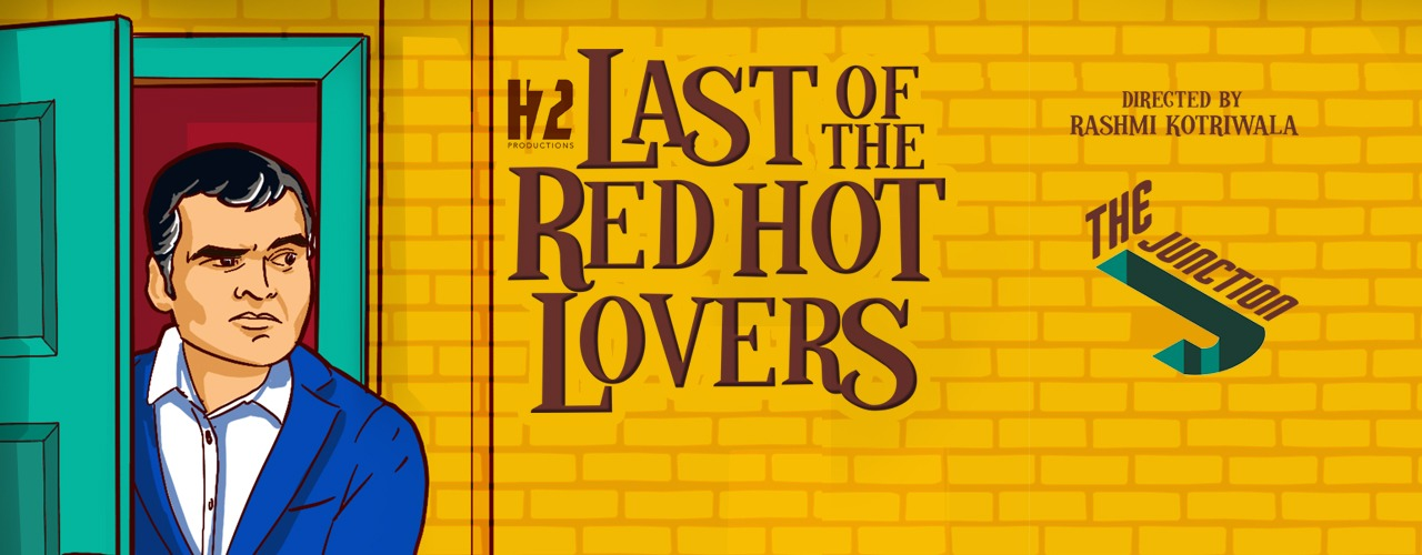 Last of the Red Hot Lovers at The Junction - Coming Soon in UAE, comingsoon.ae