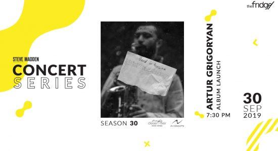 The Fridge Concert Series: Artur Grigoryan Album Launch - comingsoon.ae