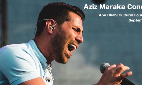 Aziz Maraka Concert - Coming Soon in UAE, comingsoon.ae