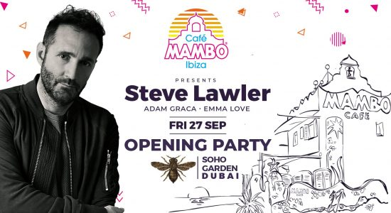 Cafe Mambo Season Opening with Steve Lawler - comingsoon.ae