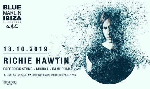 Richie Hawtin at Blue Marlin Ibiza - Coming Soon in UAE, comingsoon.ae