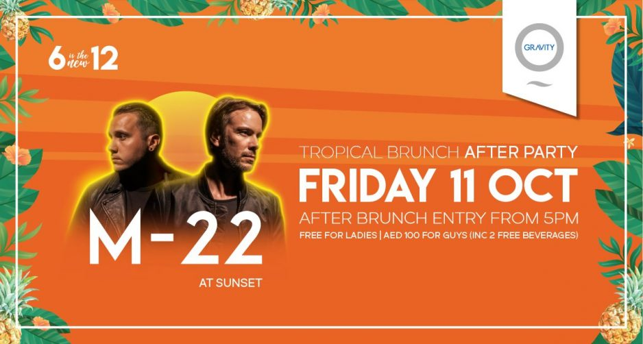 Tropical Brunch After Party with M-22 - Coming Soon in UAE, comingsoon.ae