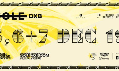 Sole DXB 2019 - Coming Soon in UAE, comingsoon.ae