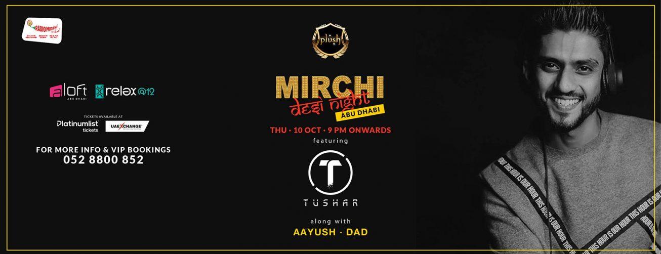 Mirchi Desi Night with DJ Tushar, DJ DAD and DJ Aayush - Coming Soon in UAE, comingsoon.ae