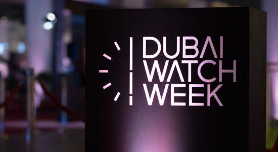 Dubai Watch Week 2019 - comingsoon.ae