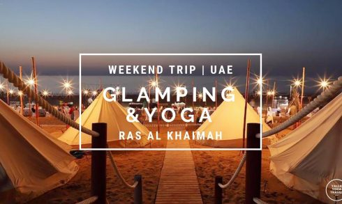 Glamping and Yoga Experience at RAK - Coming Soon in UAE, comingsoon.ae