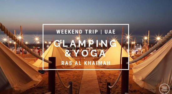 Glamping and Yoga Experience at RAK - comingsoon.ae
