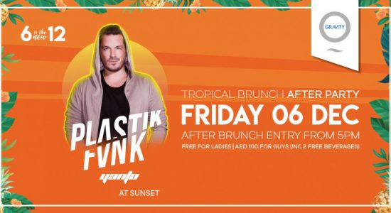 Tropical Brunch After Party with Plastik Funk - comingsoon.ae