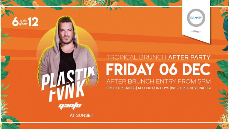 Tropical Brunch After Party with Plastik Funk - Coming Soon in UAE, comingsoon.ae