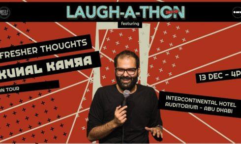 Laughathon – Fresher Thoughts by Kunal Kamra in Abu Dhabi - Coming Soon in UAE, comingsoon.ae