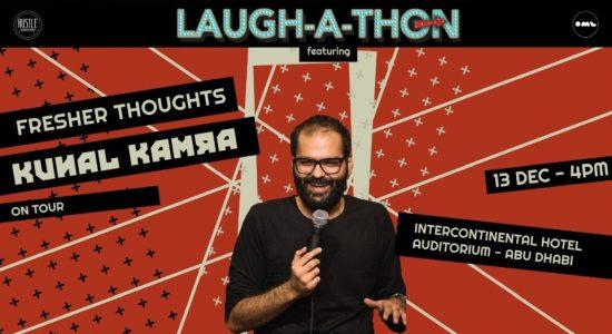 Laughathon – Fresher Thoughts by Kunal Kamra in Abu Dhabi - comingsoon.ae