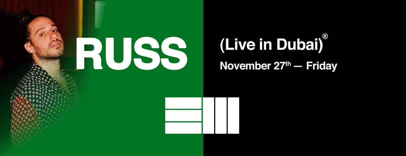 Russ Live in Dubai - Coming Soon in UAE, comingsoon.ae