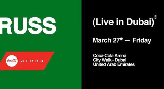 Russ Live in Dubai - comingsoon.ae