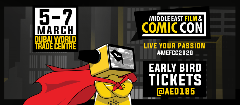 Middle East Film & Comic Con 2020 - Coming Soon in UAE, comingsoon.ae