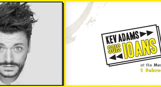 Kev Adams – SOIS 10 Ans - comingsoon.ae