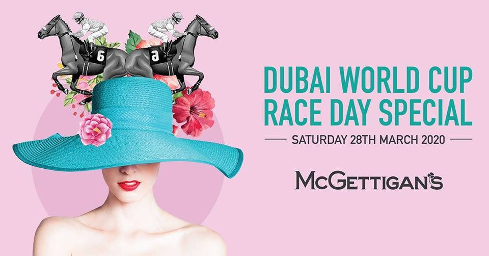 Dubai World Cup Race Day Special at McGettigan's JLT - Coming Soon in UAE, comingsoon.ae